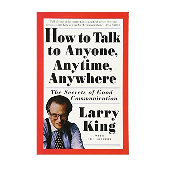 How to Talk to Anyone, Anytime, Anywhere (Paperback, Reprint Edition)