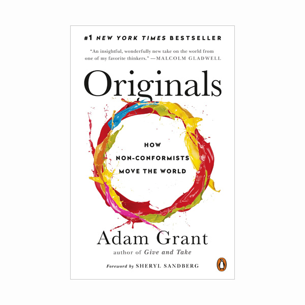 Originals: How Non-Conformists Move the World (Paperback)