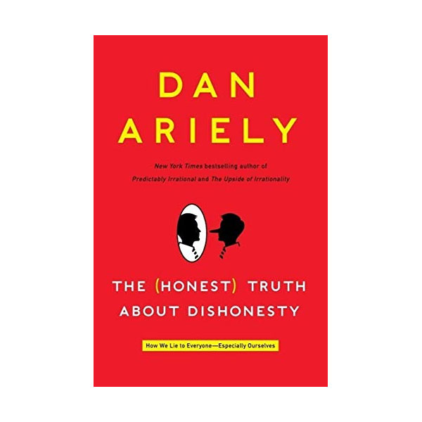 The (Honest) Truth About Dishonesty (Mass Market Paperback)