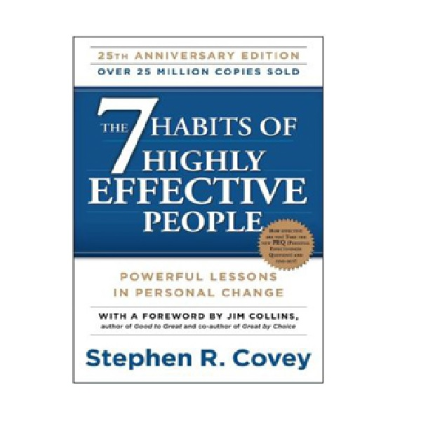 The 7 Habits of Highly Effective People : Powerful Lessons in Personal Change (Paperback)
