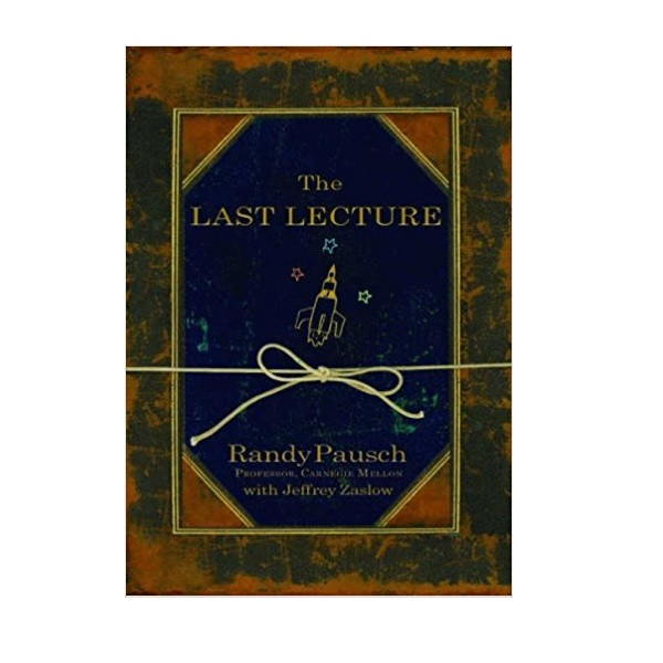 The Last Lecture (Paperback, International Edition)
