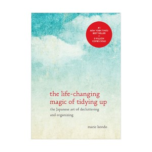 The Life-Changing Magic of Tidying Up : The Japanese Art of Decluttering and Organizing (Hardcover)