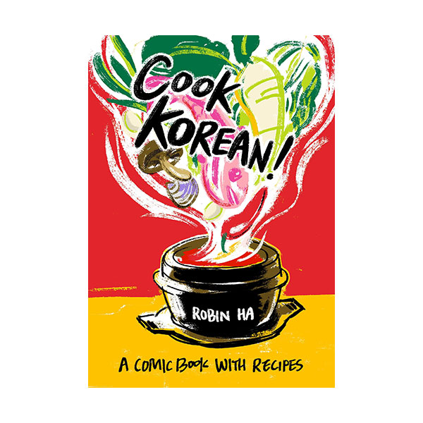 Cook Korean! : A Comic Book with Recipes (Paperback)