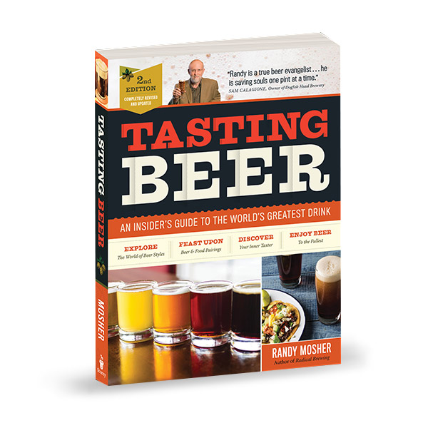 Tasting Beer : An Insider's Guide to the World's Greatest Drink (Paperback, 2nd Edition)