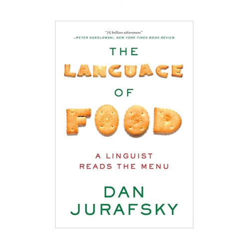 The Language of Food : A Linguist Reads the Menu (Paperback)