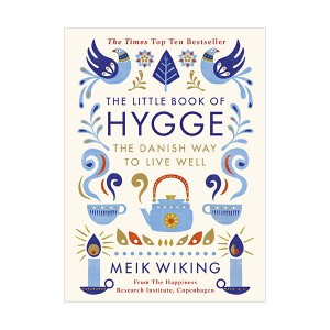 The Little Book of Hygge : The Danish Way to Live Well (Hardcover, 영국판)