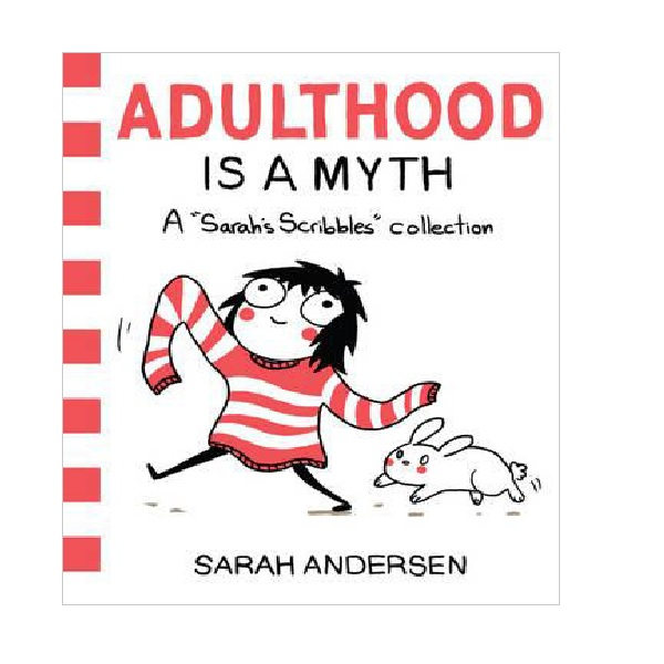 A Sarah's Scribbles Collection : Adulthood is a Myth (Paperback)