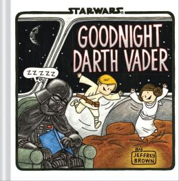 Star Wars : Goodnight Darth Vader (Hardcover)