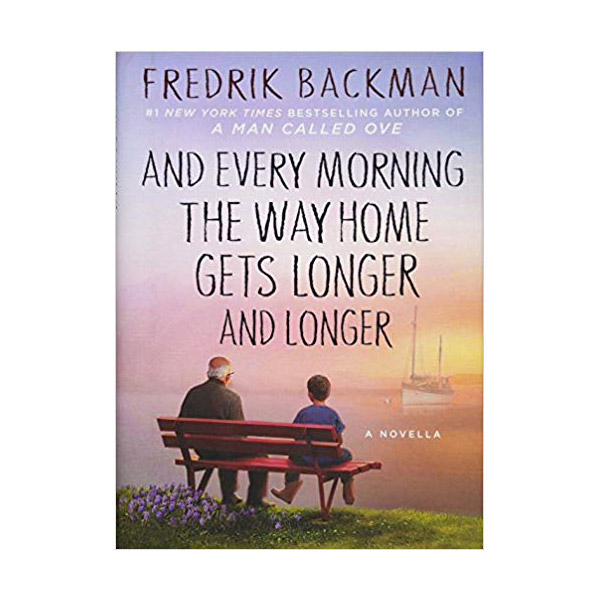 And Every Morning the Way Home Gets Longer and Longer (Hardcover)