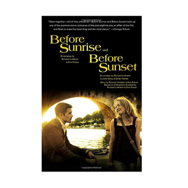 Before Sunrise and Before Sunset : Two Screenplays (Paperback, Movie Tie-In)