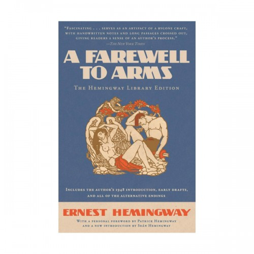 A Farewell to Arms : The Hemingway Library Edition (Paperback)
