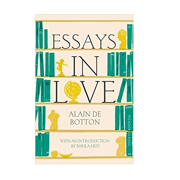 Alain de Botton : Essays in Love (Paperback, 영국판)