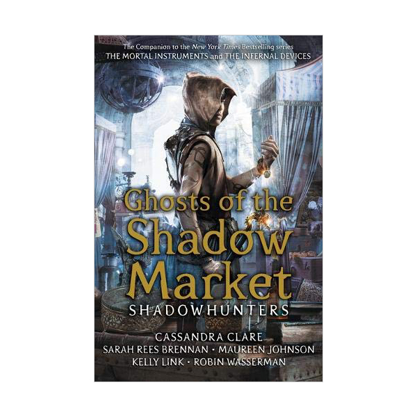 Ghosts of the Shadow Market (Paperback, 영국판)