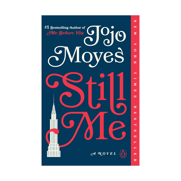 Jojo Moyes : Still Me : Me Before You Trilogy : 스틸 미 (Paperback)