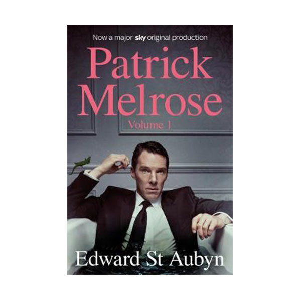 Patrick Melrose Volume 1 : Never Mind, Bad News and Some Hope (Paperback, 영국판)