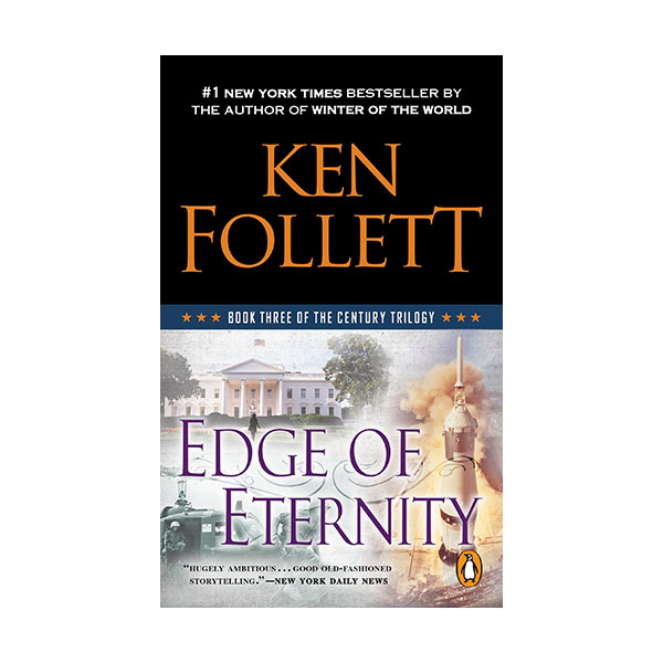 The Century Trilogy #3 : Edge of Eternity (Mass Market Paperback)
