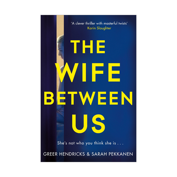The Wife Between Us (Paperback, 영국판)