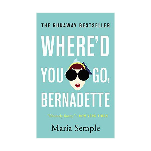 Where'd You Go, Bernadette (Mass Market Paperback)