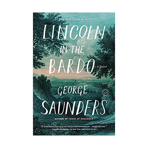 [2017 맨부커상] Lincoln in the Bardo (Paperback)