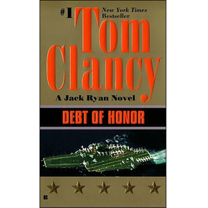 Jack Ryan #06 : Debt of Honor (Mass Market Paperback, Reprinted Edition)