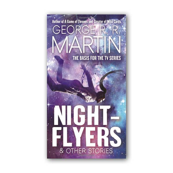 George R. R. Martin : Nightflyers & Other Stories (Paperback)