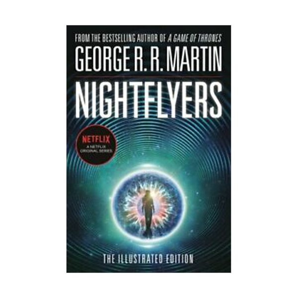 George R. R. Martin : Nightflyers : The Illustrated Edition (Paperback)