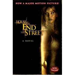 House at the End of the Street (Paperback, Movie Tie-in Edition)