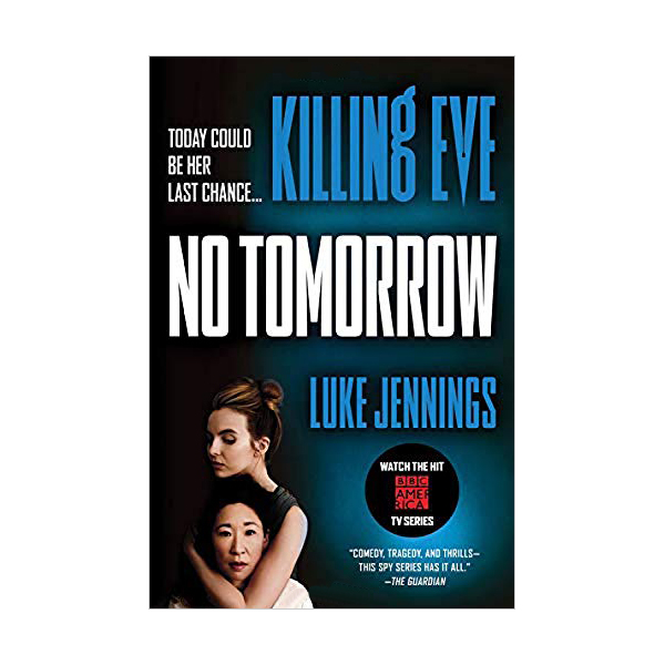 Killing Eve #02 : No Tomorrow (Paperback)