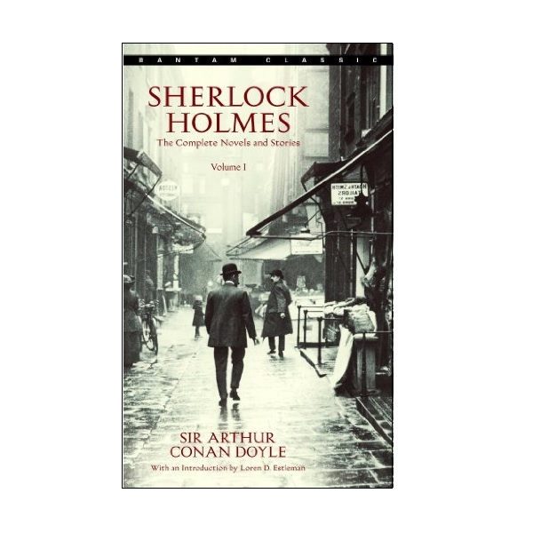 Sherlock Holmes : The Complete Novels and Stories Volume 1 (Mass Market Paperback)