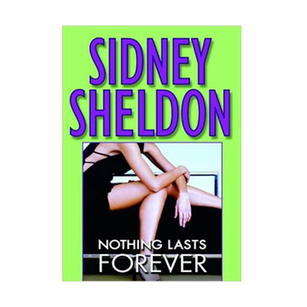 Sidney Sheldon : Nothing Lasts Forever (Mass Market Paperback)