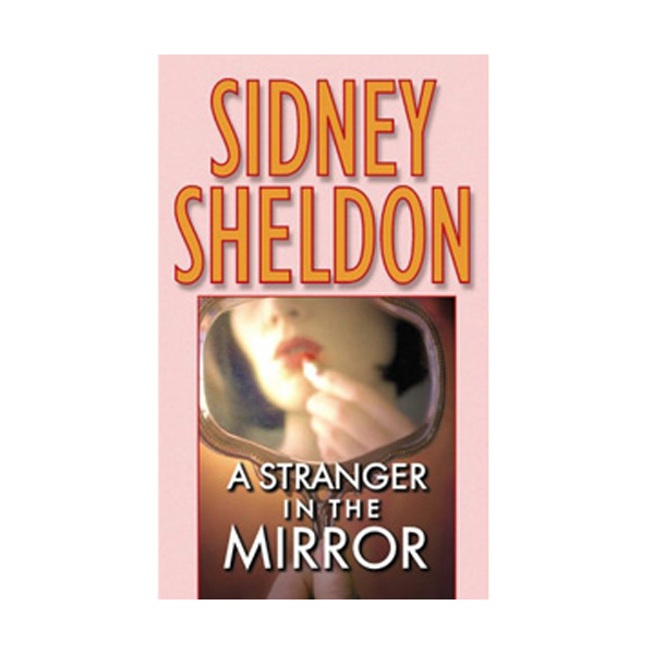 Sidney Sheldon : Stranger in the Mirror (Massmarket Paperback)