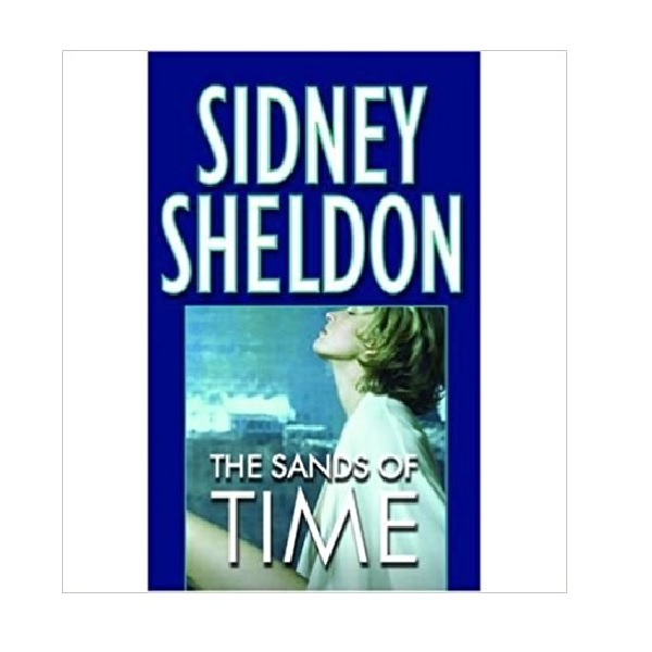Sidney Sheldon : The Sands of Time (Mass Market Paperback)