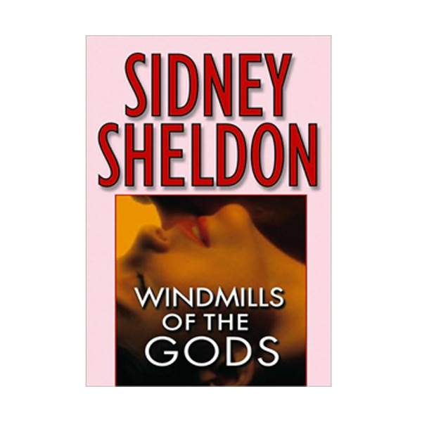 Sidney Sheldon : Windmills of the Gods (Mass Market Paperback, REPRINT)