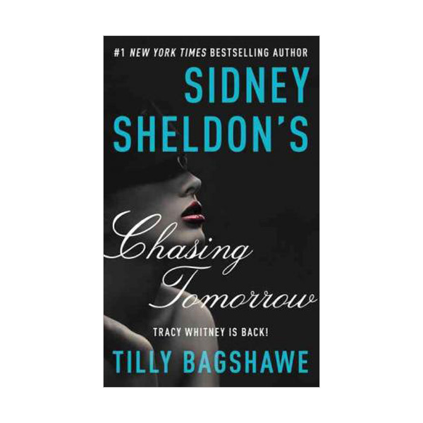 Sidney Sheldon's Chasing Tomorrow (Paperback)