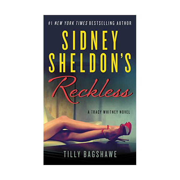 Sidney Sheldon's Reckless : A Tracy Whitney Novel (Mass Market Paperback)