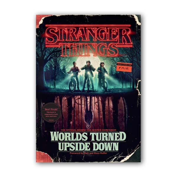Stranger Things : Worlds Turned Upside Down : The Official Behind-the-Scenes Companion (Hardcover)