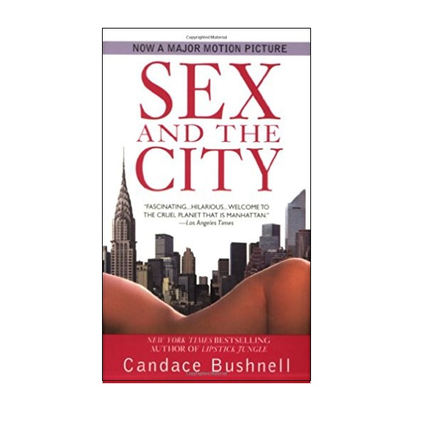 Sex and the City (Mass Market Paperback, Reprint Edition)