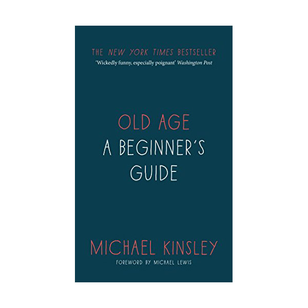 Old Age : A beginner's guide (Hardcover, 영국판)