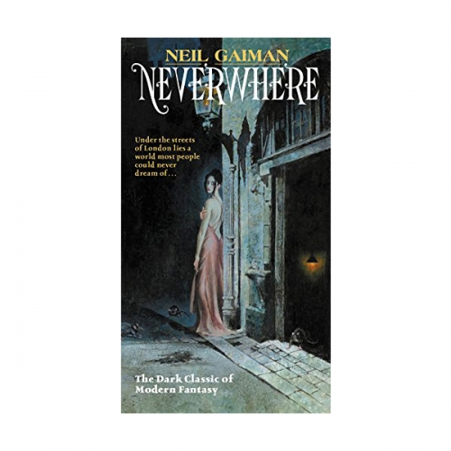 Neverwhere : Author's Preferred Text (Mass Market Paperback)