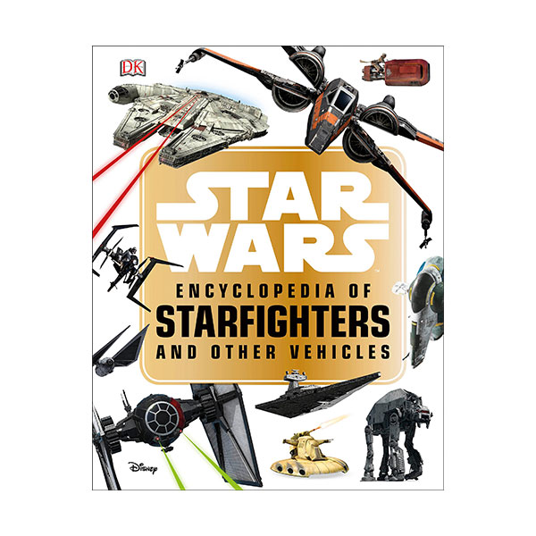 Star Wars Encyclopedia of Starfighters and Other Vehicles (Paperback)