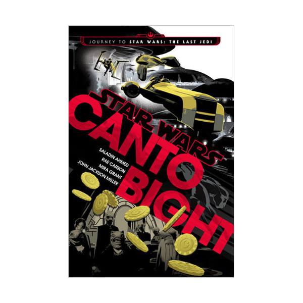 Star Wars : Canto Bight (Hardcover)