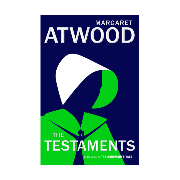 [2019 맨부커] The Testaments : The Sequel to The Handmaid's Tale (Hardcover)