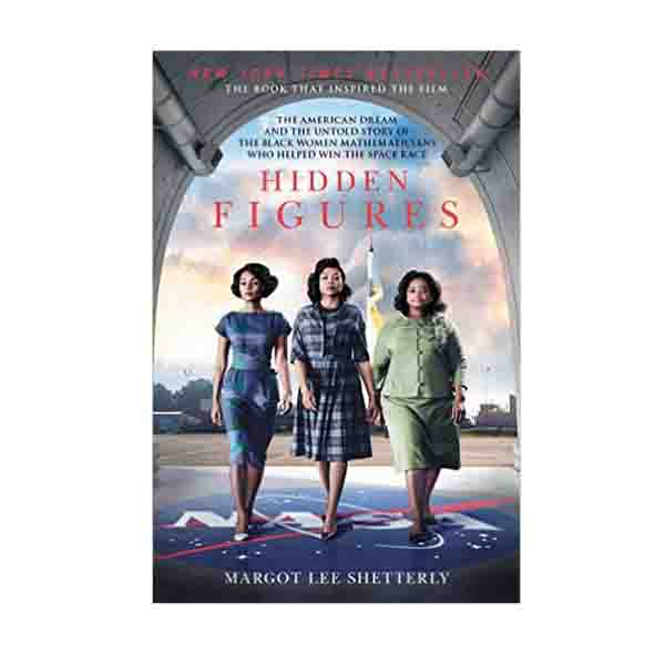 Hidden Figures (Paperback, Movie Tie-In)