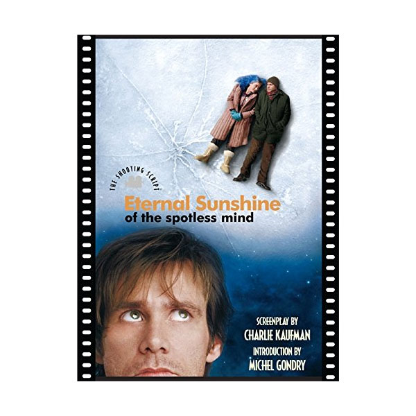 Eternal Sunshine of the Spotless Mind : The Shooting Script (Paperback)