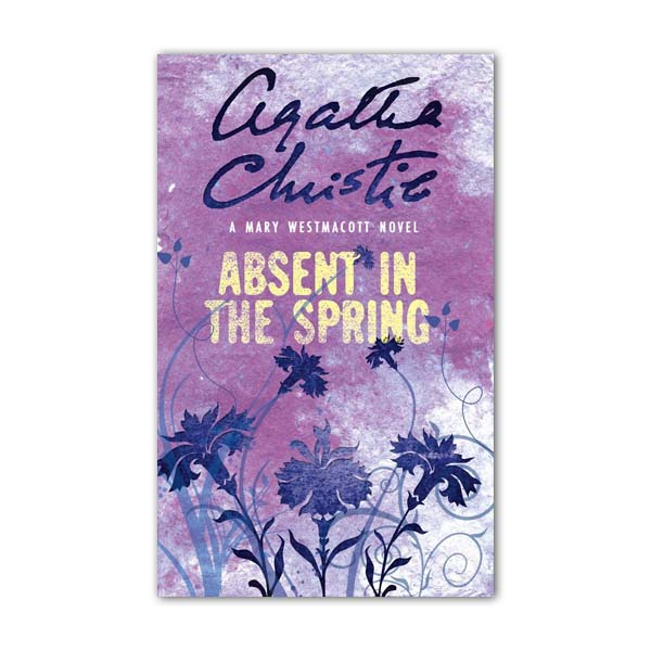 Agatha Christie : Absent in the Spring (Paperback, 영국판)