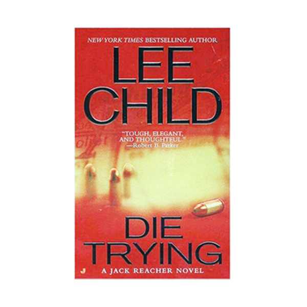 Jack Reacher #02 : Die Trying (Paperback)