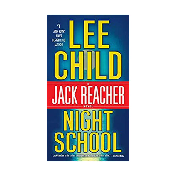 Jack Reacher #21 : Night School (Mass Market Paperback)