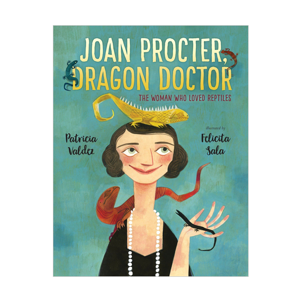 RL 4.5 : Joan Procter, Dragon Doctor : The Woman Who Loved Reptiles (Hardcover)