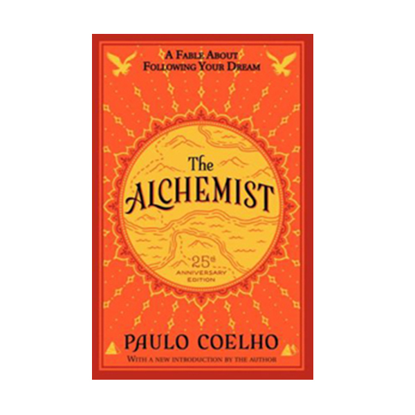 The Alchemist 25th Anniversary Edition : A Fable About Following Your Dream (Mass Market Paperback)