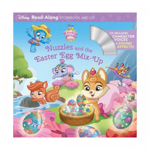 Read-Along Storybook and CD : Whisker Haven Tales with the Palace Pets : Nuzzles and the Easter Egg Mix-Up (Book&CD)